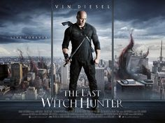 The Last Witch Hunter 2015 Supernatural Action Film