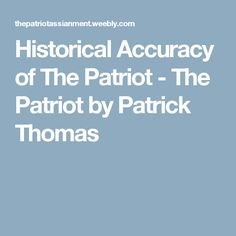 is the movie the patriot historically accurate