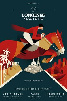 Longines Masters (by Riccardo Guasco) horse equestrian art Graphic Design Trends, Graphic Design Posters, Graphic Design Inspiration, Graphic Art, Vintage Graphic, Creative Poster Design, Creative Posters, Cool Posters, Series Poster