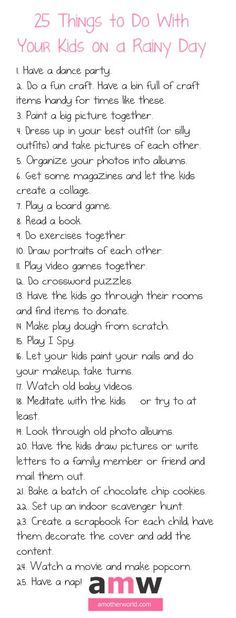 Ideas to keep your kids entertained and your house from becoming a disaster on rainy days! Entertainment 25 Things to Do With Kids on a Rainy Day Rainy Day Activities, Summer Activities, Toddler Activities, Nanny Activities, Babysitting Activities, Bonding Activities, Gentle Parenting, Kids And Parenting, Parenting Hacks