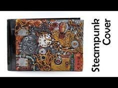Steampunk journal/photo album cover - polymer clay TUTORIAL