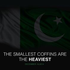 Peshawar Attack And to All Children Killed Brutally in Their Innocence