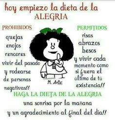 Hoy empieza la dieta de la alegria. Words Quotes, Wise Words, Life Quotes, Sayings, Good Morning Good Night, Morning Wish, Mafalda Quotes, Inspirational Quotes For Women, Try To Remember