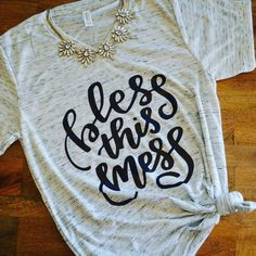 Bless this Mess V-Neck Graphic Tee Perfect for the everyday beautiful mess! Can dress this shirt up or down :) Elle + Zo Tops Tees - Short Sleeve - mens casual button down shirts, black and red button down shirt, mens white shirt black buttons *ad