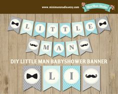 INSTANT DOWNLOAD Banner for Little Man Mustaches by MiniMunStudio, $7.00