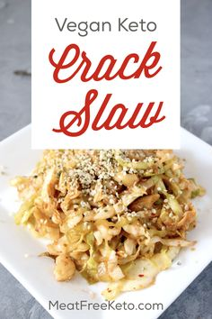 Vegan Keto Crack Slaw Recipe Meat Free Keto - A Vegetarian Version Of The Keto Classic, This Vegan Crack Slaw Is Easy To Make, Gluten Free And Delicious. Simply one more Way To Make Vegan Low Carb Easy. Vegan Keto Diet, Vegan Keto Recipes, Slaw Recipes, Vegetarian Keto, Ketogenic Recipes, Low Carb Recipes, Whole Food Recipes, Diet Recipes, Cooking Recipes