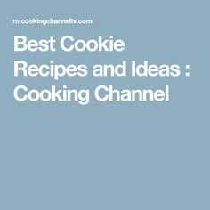 Best Cookie Recipes and Ideas : Cooking Channel