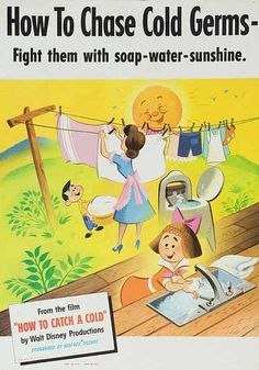 """Disney Health Poster """"How to Chase Cold Germs - Fight Them With Soap-Water-Sunshine"""""""