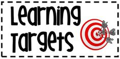 Learning Targets sign :)