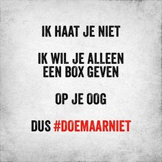 Ideas for quotes friendship funny nederlands Happy Quotes, Best Quotes, Funny Quotes, The Words, Cool Words, Bible Quotes, Qoutes, Quotations, Dutch Words