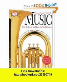 Young Persons Guide to Music (9781405307130) Neil Ardley , ISBN-10: 1405307137  , ISBN-13: 978-1405307130 ,  , tutorials , pdf , ebook , torrent , downloads , rapidshare , filesonic , hotfile , megaupload , fileserve