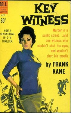 Author: Frank Kane Publisher: Dell B173 Year: 1960 Print: 1 Cover Price: $0.35 Condition: Near Fine Genre: Mystery