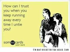 How can I trust you.....?