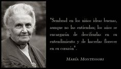 Gran verdad de María Montessori Maria Montessori Frases, Montessori Quotes, Educational Leadership, Educational Technology, Mobile Learning, Fun Learning, Faith Quotes, Me Quotes, Physics And Mathematics