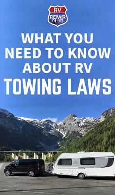 We've received questions from multiple Club members about RV towing laws, wondering whether there's anything they need to be aware of when hauling a specific kind of RV or trailer. The answer is it depends where you'll be traveling and what type of towing you plan to do.