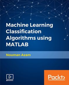 Machine Learning Classification Algorithms using MatLab Machine Learning Book, Engineering, Books, Computer Science, Libros, Book, Technology, Book Illustrations, Libri