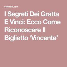 I Segreti Dei Gratta E Vinci: Ecco Come Riconoscere Il Biglietto 'Vincente'
