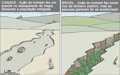 Charge do Lute sobre ações do homem (20/04/2017) #Charge #Política #SerHumano #Humano #Humanidade #Corrupção #Rio #Dinheiro #Brasil #Canadá #HojeEmDia