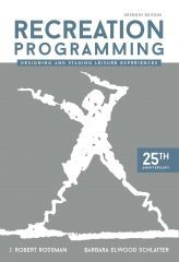 Available now: As the go-to book on programming for over 25 years for students and practitioners, Recreation Programming: Designing and Staging Leisure Experiences has become the leading text for teaching programming in over 100 higher education institutions in the United States and abroad.