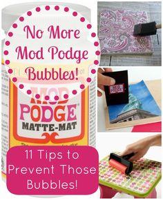 Hoe te voorkomen Mod Podge Bubbles.  Dit zijn fantastische tips en trucs over hoe te voorkomen en fix bubbels.