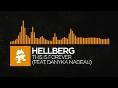 [House] - Hellberg - This Is Forever (feat. Danyka Nadeau) [Monstercat R...