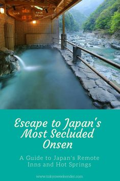 Escape to Japan's Most Secluded Onsen Ryokan - japan Japon Tokyo, Places To Travel, Places To See, Travel Destinations, Japan Travel Guide, Asia Travel, Guilin, Spring Resort, Blog Voyage