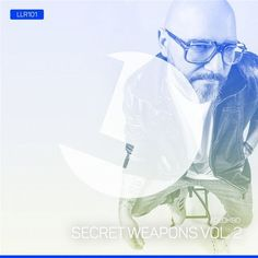 Kolombo Secret Weapons 2 / LouLou Records / LLR101 - http://www.electrobuzz.fm/2016/05/30/kolombo-secret-weapons-2-loulou-records-llr101/