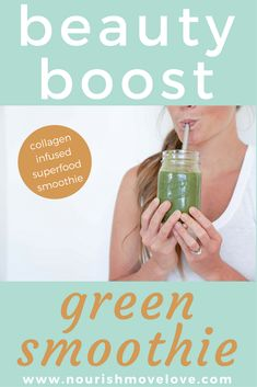 Glowing skin, strong nails, thick hair are just a couple of benefits you'll reap from sipping this beauty boost green smoothie infused with collagen, probiotics, superfood greens, and healthy fats. Start your day off right or fuel your body up post workout with this vitamin packed smoothie! Clean ingredients, avocado, spinach, banana. | www.nourishmovelove.com