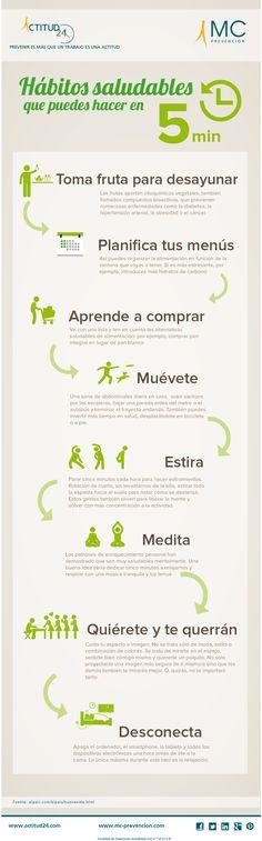 #Infografia sobre Hábitos saludables que puedes hacer en cinco minutos. #Salud #Bienestar