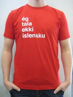 72de0acbc1d Icelandic I don t speak Icelandic - Red
