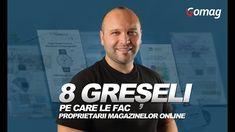 8 Greseli pe care le fac proprietarii magazinelor online