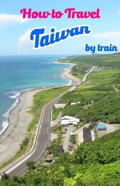 Guide to traveling Taiwan by train. You can go around the whole island since the train system is efficient, cheap and gives you a chance for beautiful views (mountain and coastal). Read our tips and advice on how to take the train in Taiwan like where to Travel Advice, Travel Guides, Travel Tips, Travel Destinations, Travel Hacks, Solo Travel, Budget Travel, Taiwan Travel, China Travel