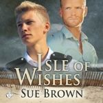 The Isle series by Sue Brown