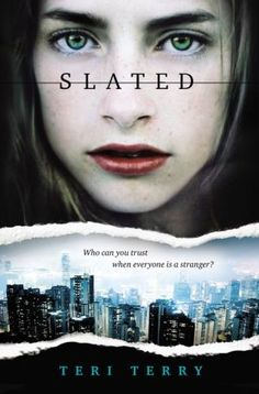 READ-Very good series.  Slated Series Slated Book #1 Fractured Book#2 Shattered Book#3