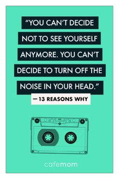 This quote from the Netflix series Reasons Why' reminds us just how difficult navigating adolescence can be. When you're feeling down or depressed, it's all-consuming. 13 Reasons Why Frases, 13 Reasons Why Reasons, 13 Reasons Why Netflix, Thirteen Reasons Why, Movie Quotes, Book Quotes, Happy Quotes, Quotations, Qoutes