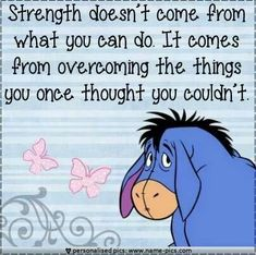 61 ideas tattoo disney quotes life lessons winnie the pooh for 2019 Eeyore Quotes, Winnie The Pooh Quotes, Cute Quotes, Great Quotes, Funny Quotes, Positive Quotes, Motivational Quotes, Inspirational Quotes, Share Pictures