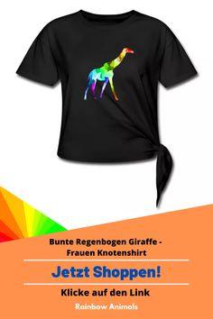 Bestelle dir jetzt die neuste Damenmode! Zum Beispiel dieses Knotenshirt mit buntem Giraffen-Design oder gestalte dir dein eigenes Produkt   Klicke jetzt auf den Link! #Giraffe #Mode #oftd #fashion #Knotenshirt #shirt #damenshirts #rainbowanimals #spreadshirt #tiere