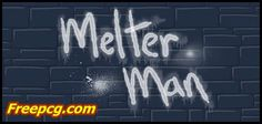 Melter Man Free Download PC Game