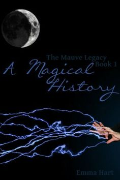 A Magical History (The Mauve Legacy) by Emma Hart, http://www.amazon.com/dp/B009VNNCNE/ref=cm_sw_r_pi_dp_zzGCrb10DDZQ1