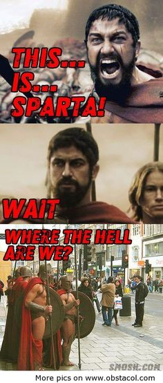 Wait! This is Sparta