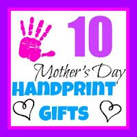 10 Mother's Day Handprint Gifts