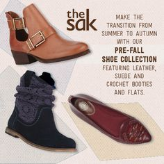 Get a head start. Make the transition from summer to autumn with our Pre-Fall Shoe Collection featuring leather, suede and crochet booties and flats.