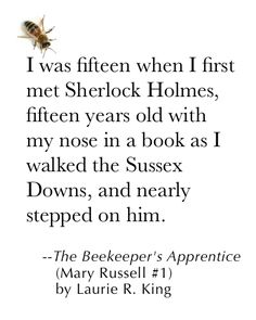 The opening of the Mary Russell and Sherlock Holmes series by Laurie R. King.   http://laurierking.com