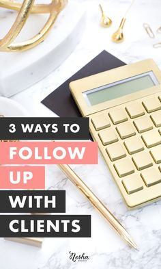 3 ways to follow up with clients — Nesha Woolery #entrepreneur #onlinebusiness #startup #followback