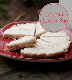 Raw Coconut LEMON Bars!!!  I HAVE to make this one soon. I even have all the ingredients on hand.  No shopping is always a bonus!