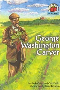 George Washington Carver (On My Own Biography): George Washington Carver