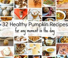 32 Healthy Pumpkin Recipes for Any Moment in the Day  by Julie Ross Godar