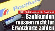http://www.bild.de/geld/wirtschaft/bundesgerichtshof/bankkunden-muessen-nicht-fuer-ersatzkarte-zahlen-43084938.bild.html