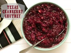 Texas Cranberry Chutney and The Greatest Holiday Side Dish Recipes Ever | Betsylife.com