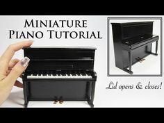 Miniature Piano Tutorial | Creating Dollhouse Miniatures | Bloglovin'